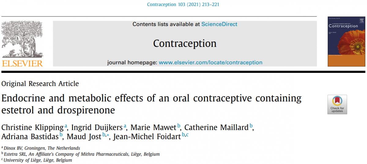 L'association de l'estétrol (E4) 15 mg et de la drospirénone (DRSP) 3 mg résultant en un contraceptif oral combiné (COC) dont le profil métabolique est potentiellement plus favorable que celui d'un COC à base d'éthinylestradiol (EE).